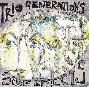 Trio Generations, Side Ettects